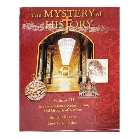 (Closeout) The Mystery of History Volume III Student Reader - Current Edition without Download