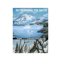 Outrunning the Nazis: The Brave Escape of Resistance Fighter Sven Somme - NEW!