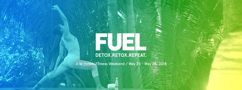 Yourlixir W Hotels Fuel Weekend