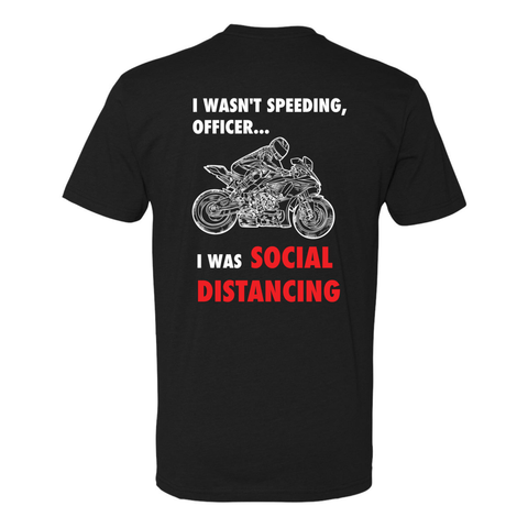 Men's I Wasn't Speeding Tee (Front/Back)