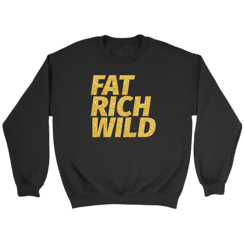 FAT RICH WILD SIGNATURE CREWNECK SWEATER