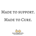 Made to Support.  Made to Cure.