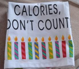 Birthday Cake Calories Don't Count Dish Towel
