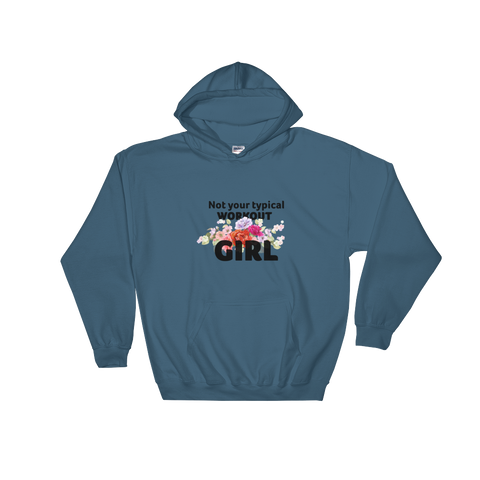 Not Your Typical Workout Girl - Hooded Sweatshirt