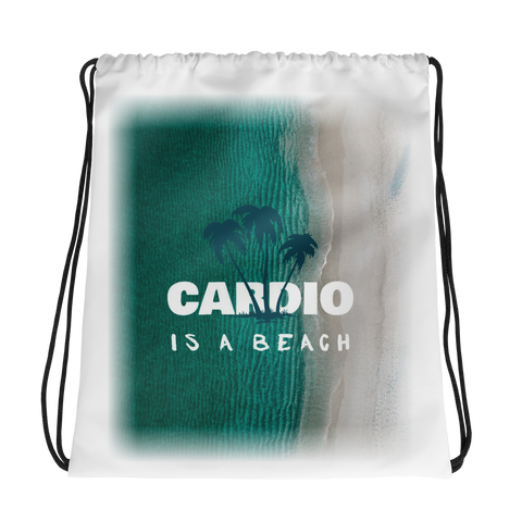 """Cardio is a Beach"" Drawstring bag"