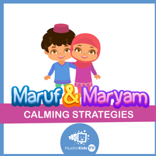 Maruf and Maryam Calming Strategies