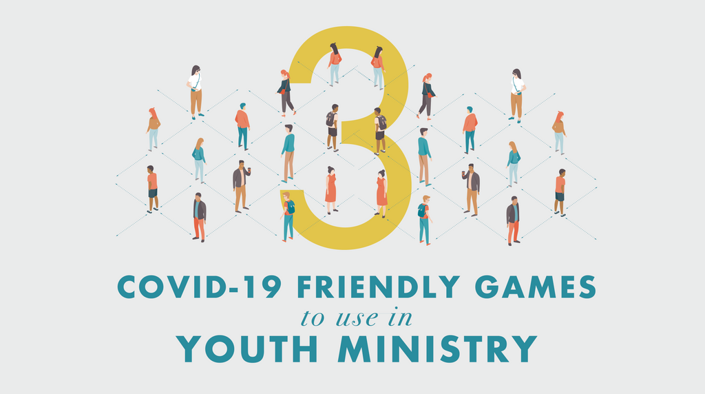 3 COVID-19 Friendly Games to Use in Youth Ministry
