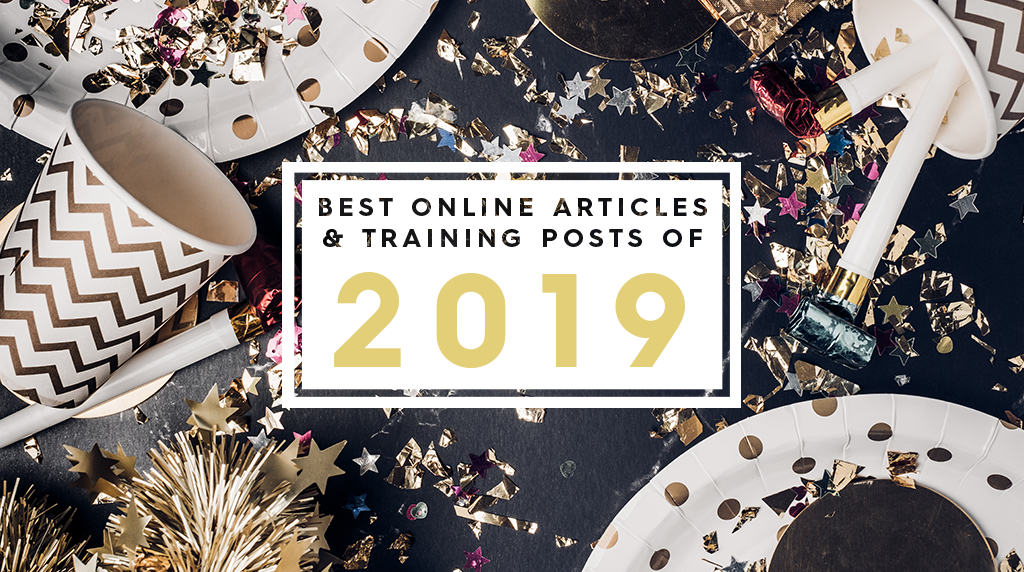 The Best Online Articles and Training Posts of 2019