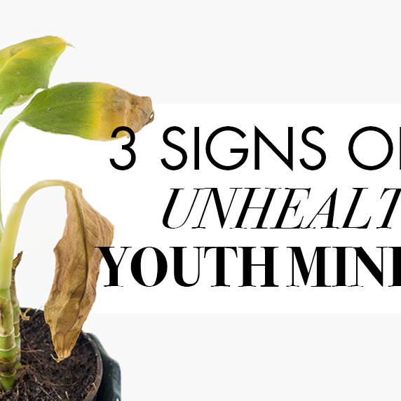 3 Signs of an Unhealthy Youth Ministry