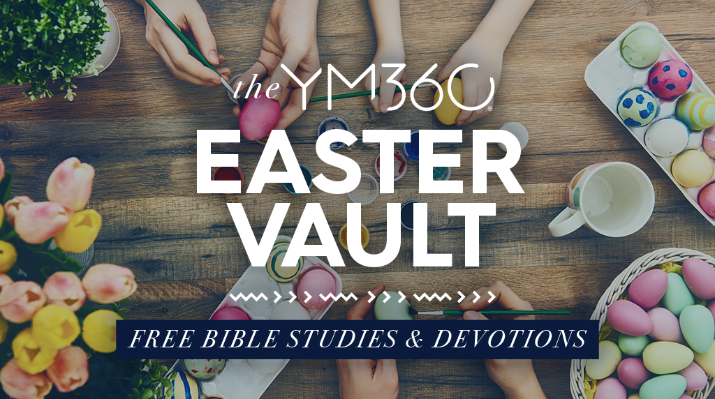 The YM360 Easter Vault - Free Bible Studies & Devotions