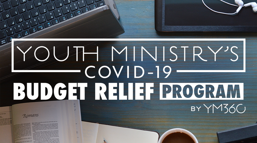 Youth Ministry's Covid-19 BUDGET RELIEF Program