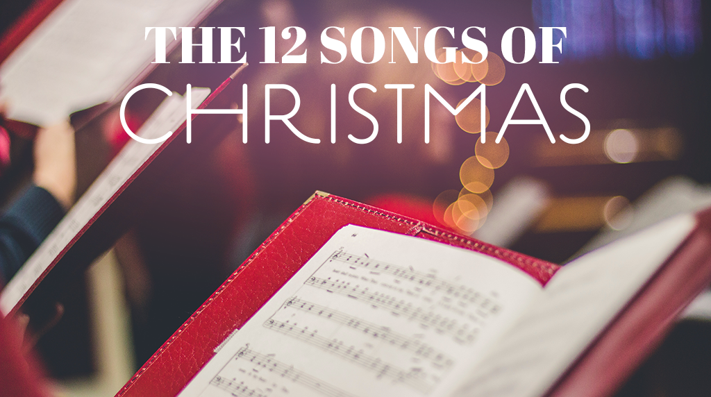 The 12 Songs of Christmas