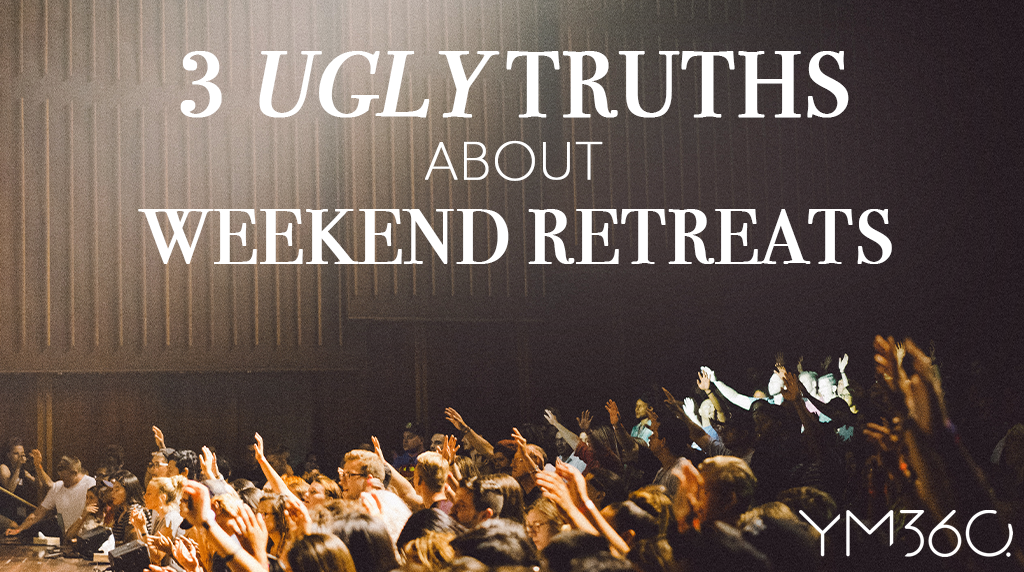 3 Ugly Truths About Weekend Retreats