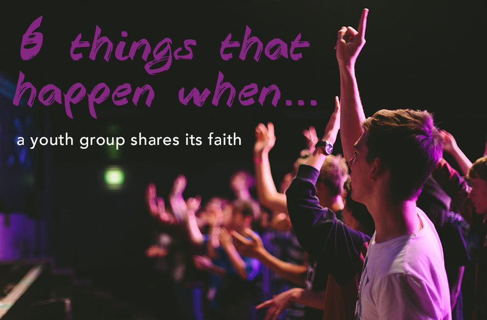 6 Things That Happen When a Group Shares Its Faith