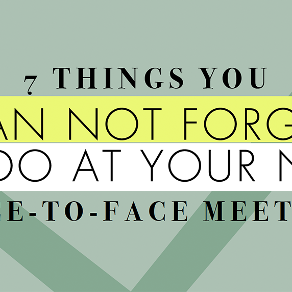 7 Things You Can Not Forget to Do at Your Next Face-to-Face Meeting