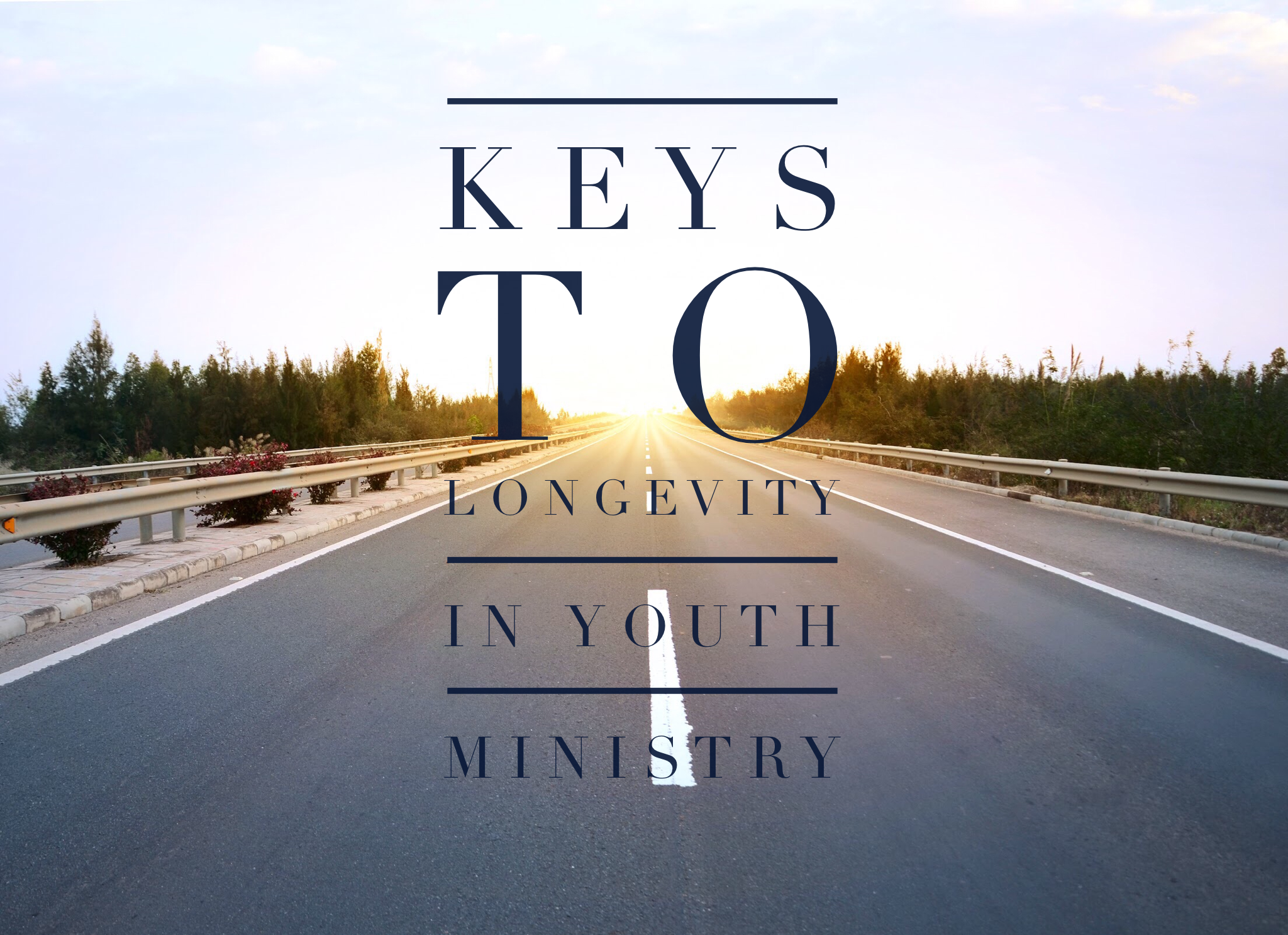 How To Stick With Youth Ministry For The Long Haul