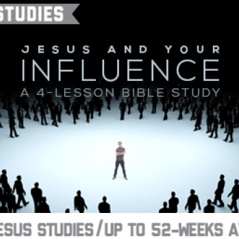 "Say Hello to ""Jesus And Your Influence,"" Our Newest ""Jesus Studies"" Curriculum"