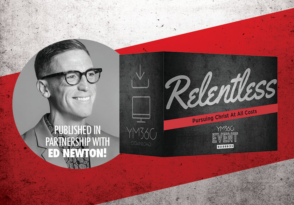 Introducing RELENTLESS, by Ed Newton, YM360's newest Event Resource