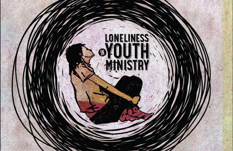 Loneliness In Youth Ministry – YM360