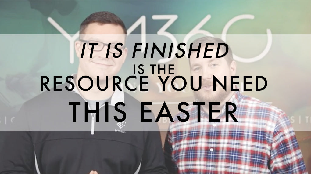 It is Finished is the Resource You Need This Easter