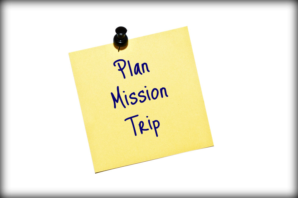 Youth Ministry Essentials: 10 Tips For Preparing For A Mission Trip