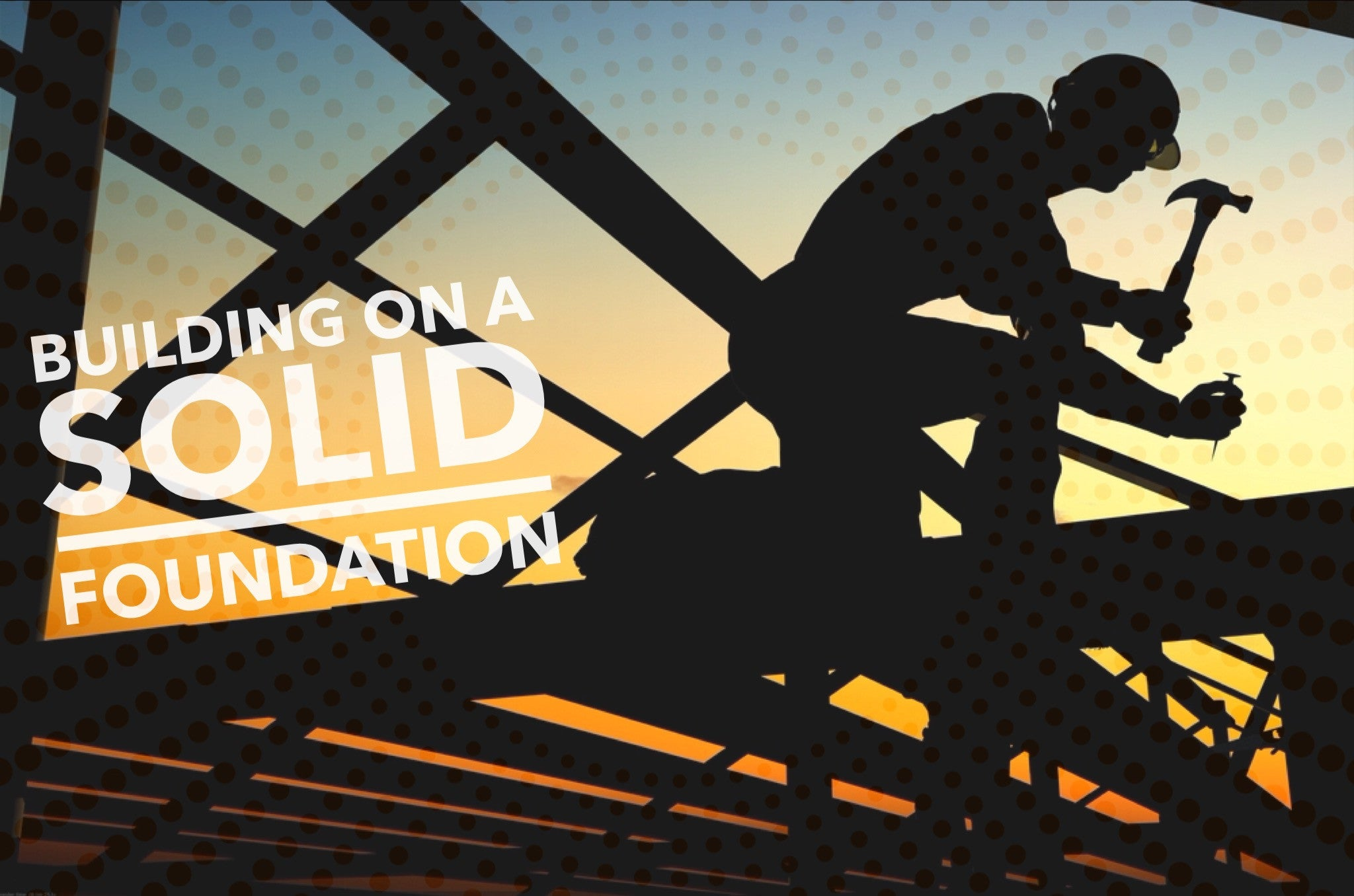 Building Discipleship On A Solid Foundation