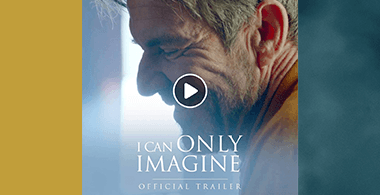 The Official Trailer for the movie I Can Only Imagine
