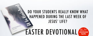 Youth Ministry Easter Devotional It is Finished