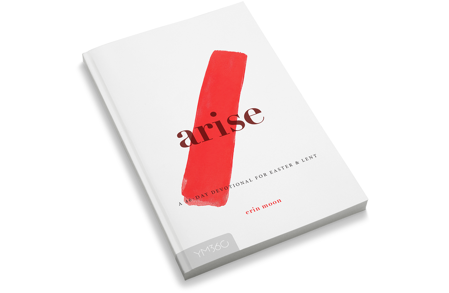 Arise: A 46-Day Devotional for Easter & Lent