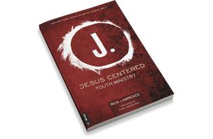 Jesus Centered Youth Ministry: Moving From Jesus-Plus to Jesus-Only