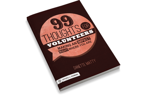 99 Thoughts for Volunteers: Making an Impact Right Where You Are