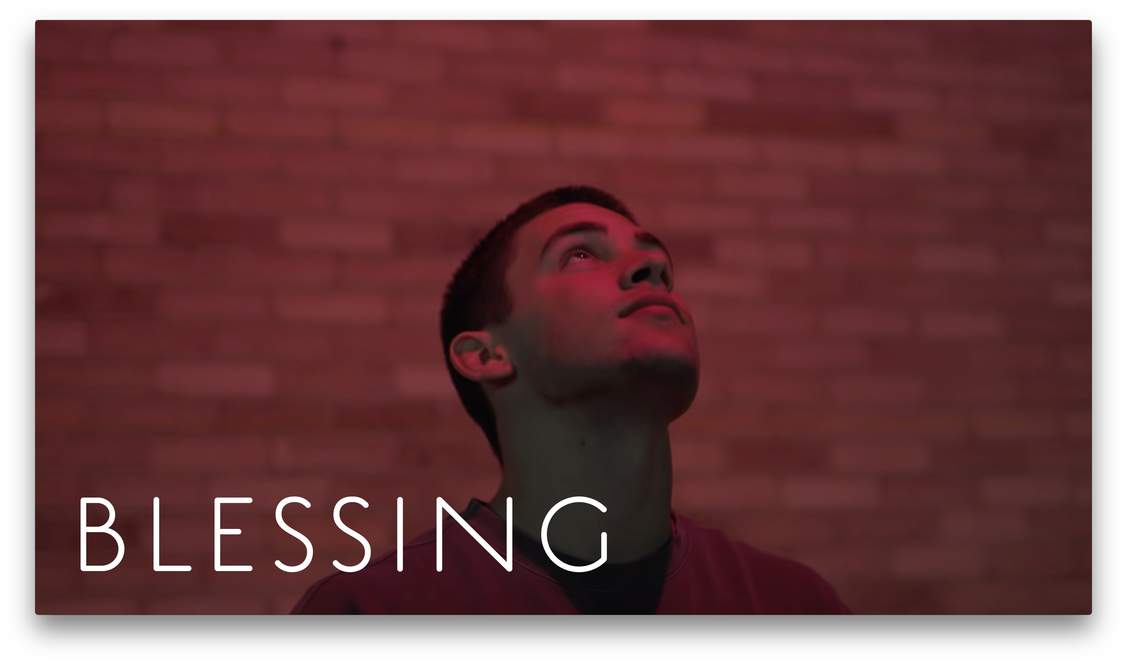 Blessing Video