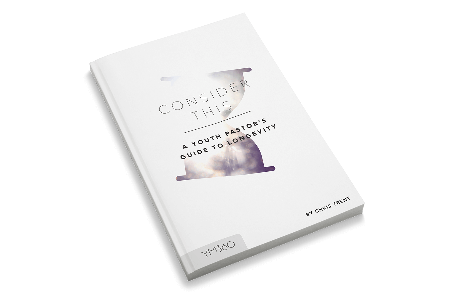Consider This: A Youth Minister's Guide To Longevity