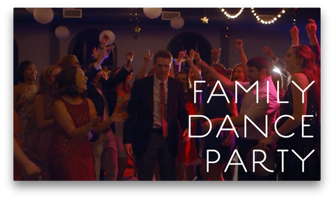 Family Dance Party Video