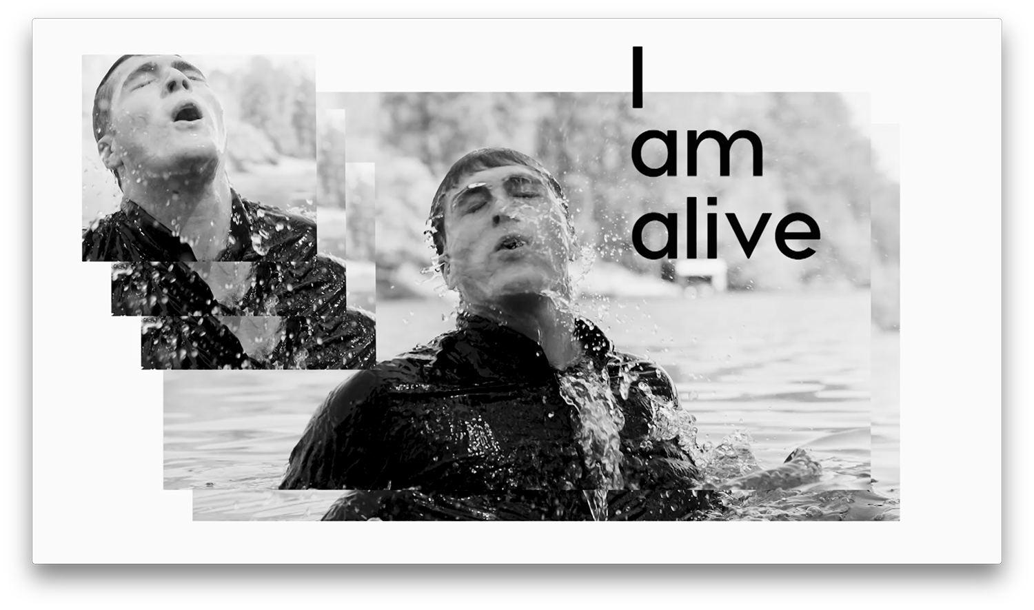 I Am Alive Video