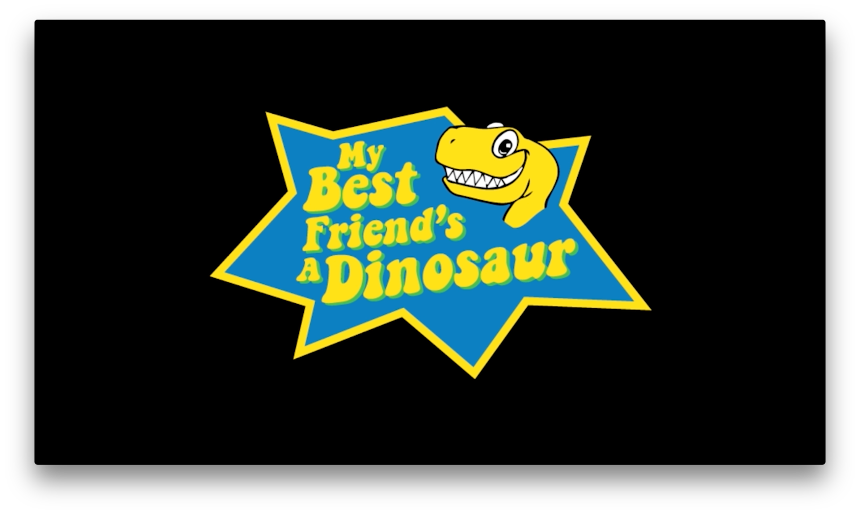 My Best Friend Is a Dinosaur Video
