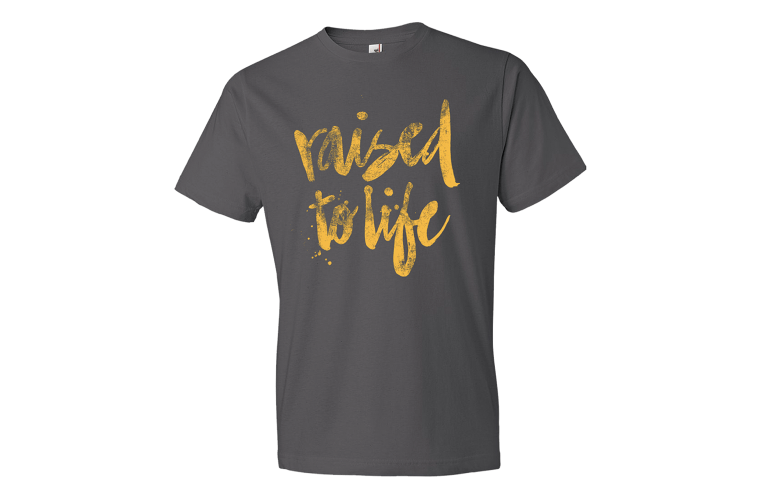 Raised to Life T-Shirt