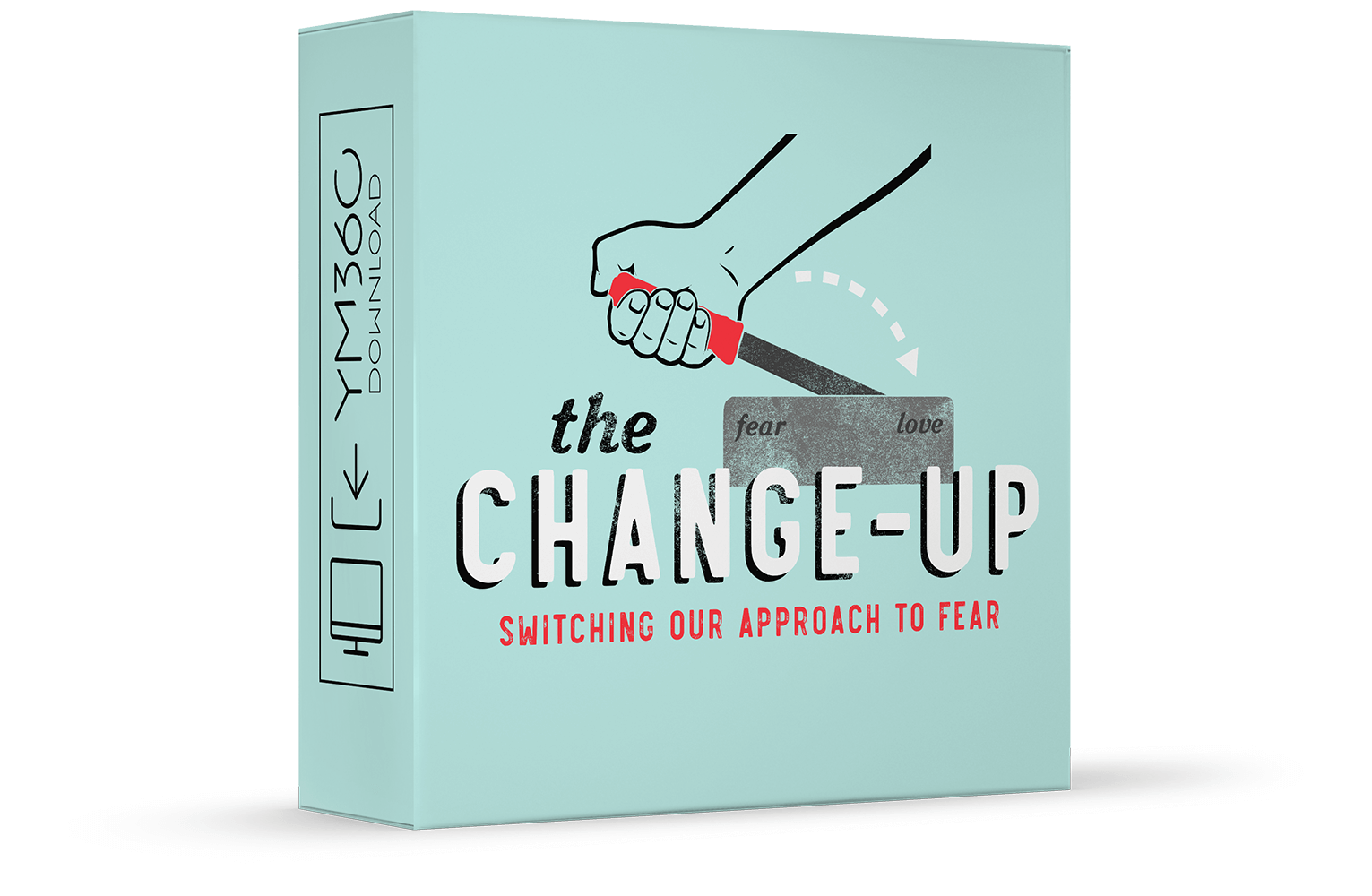 The Change-Up: Switching Our Approach to Fear