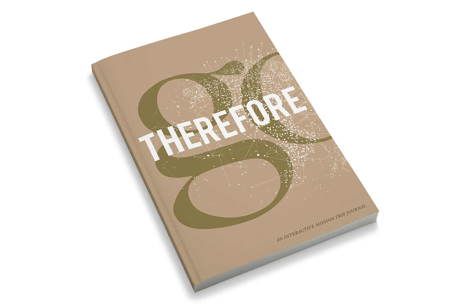 Therefore Go: An Interactive Mission Trip Journal