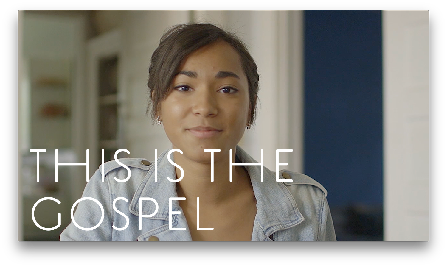 This Is the Gospel Video