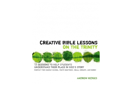 Creative Bible Lessons: Trinity