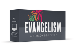 Evangelism: A 3-Lesson Bible Study