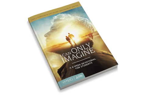 I Can Only Imagine: A 4-Week Devotional for Students