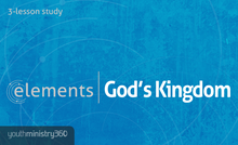 elements | God's Kingdom