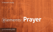 elements | Prayer