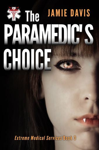 THE PARAMEDIC'S CHOICE - JAMIE DAVIS