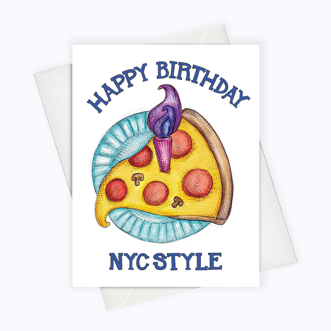 NYC STYLE BIRTHDAY Card - Pizza Birthday Card