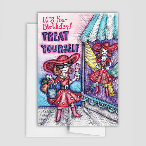 BIRTHDAY GREETING CARD - Treat Yourself Birthday Card