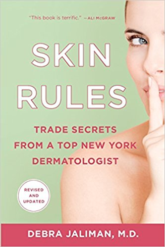 Skin Rules: Trade Secrets from a Top New York Dermatologist Paperback – by Debra Jaliman MD (Author)