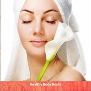 50 Anti Aging Tips: You Wish You Knew! by Healthy Body Books